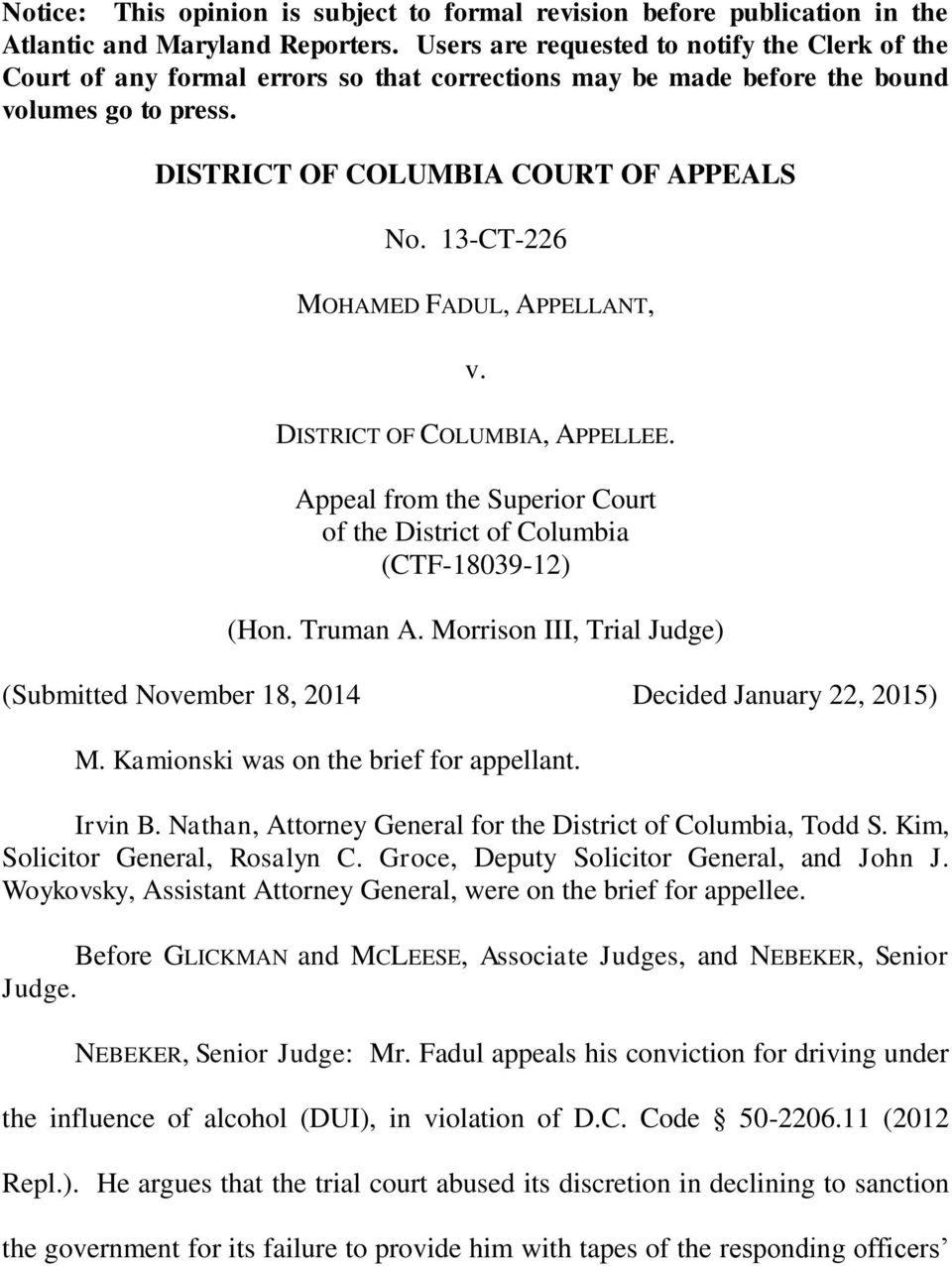 13-CT-226 MOHAMED FADUL, APPELLANT, v. DISTRICT OF COLUMBIA, APPELLEE. Appeal from the Superior Court of the District of Columbia (CTF-18039-12) (Hon. Truman A.