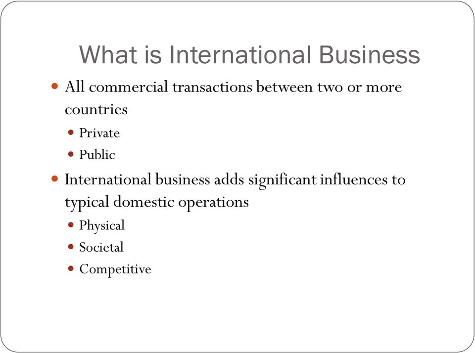 Public International business adds significant
