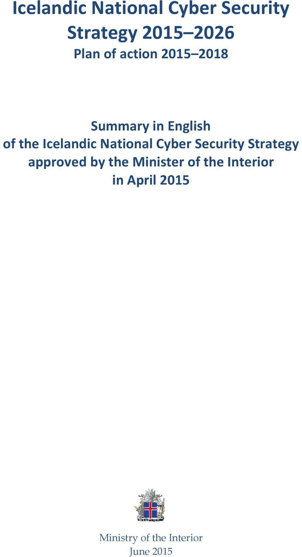 National Cyber Security Strategy approved by the Minister