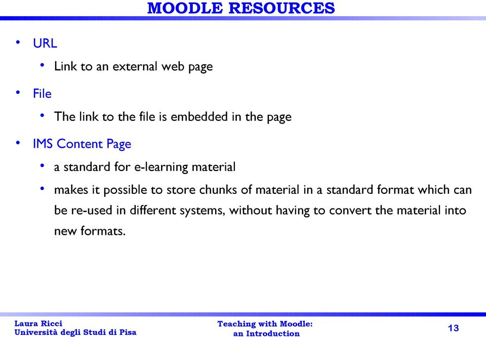 it possible to store chunks of material in a standard format which can be
