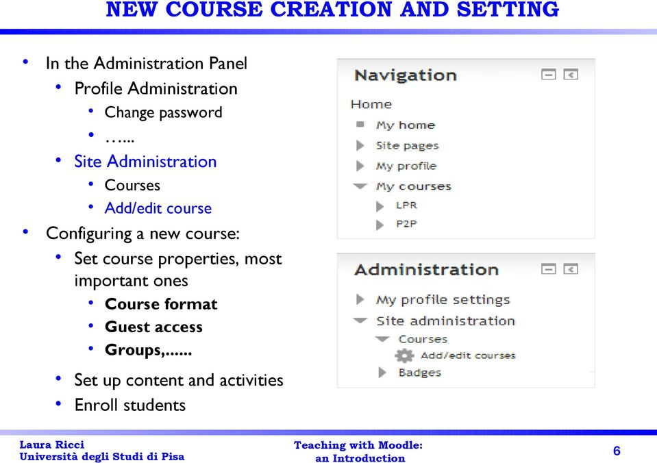 .. Site Administration Courses Add/edit course Configuring a new course: