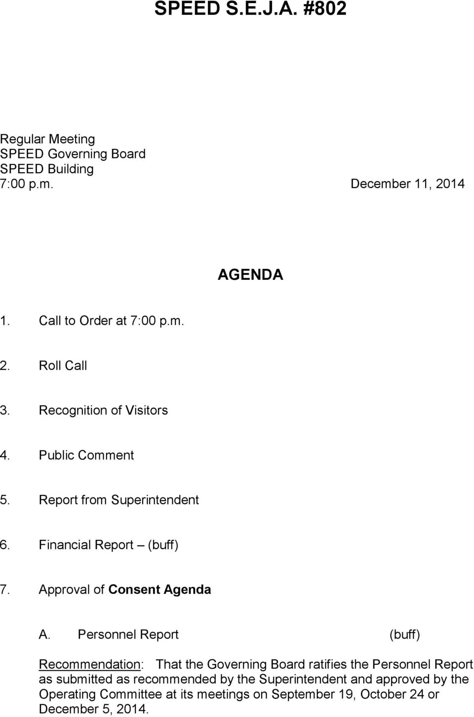 Financial Report (buff) 7. Approval of Consent Agenda A.