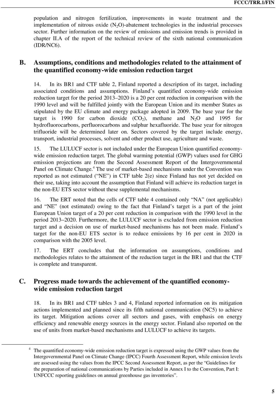 Assumptions, conditions and methodologies related to the attainment of the quantified economy-wide emission reduction target 14.