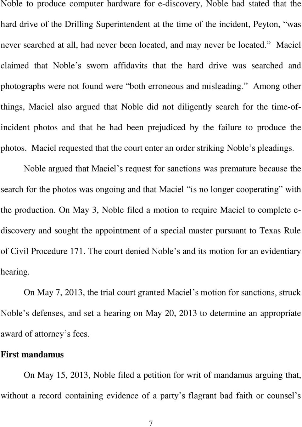 Among other things, Maciel also argued that Noble did not diligently search for the time-ofincident photos and that he had been prejudiced by the failure to produce the photos.