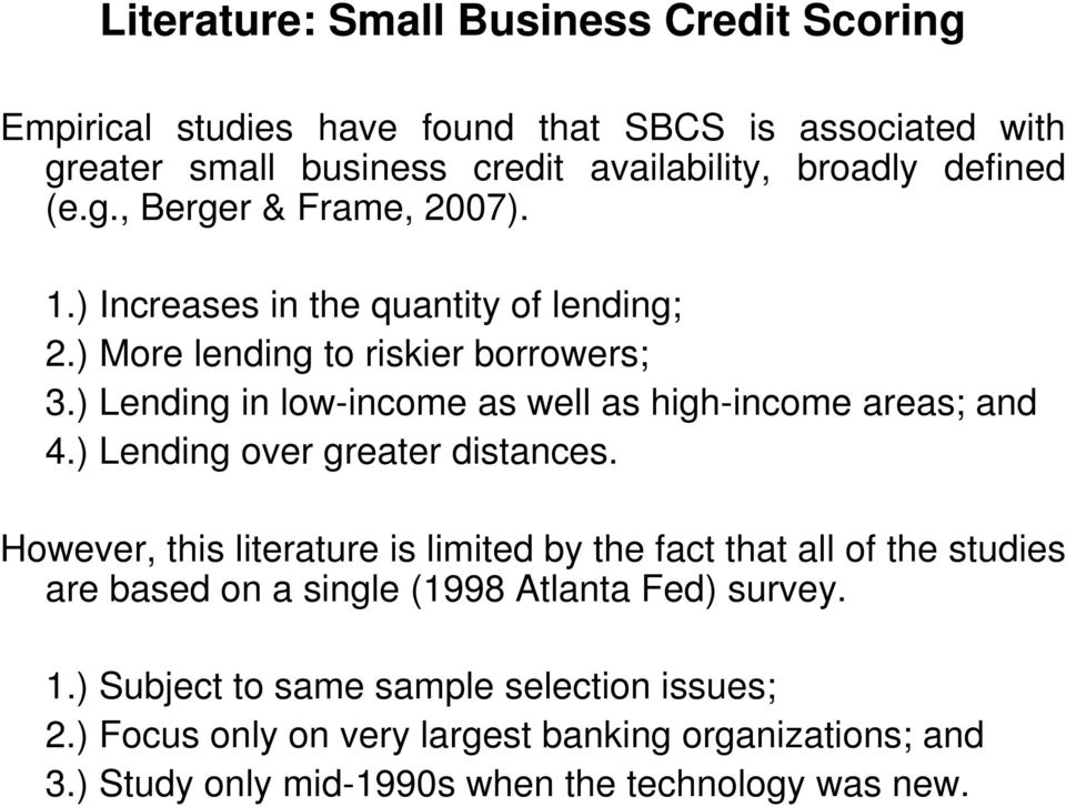 ) Lending in low-income as well as high-income areas; and 4.) Lending over greater distances.