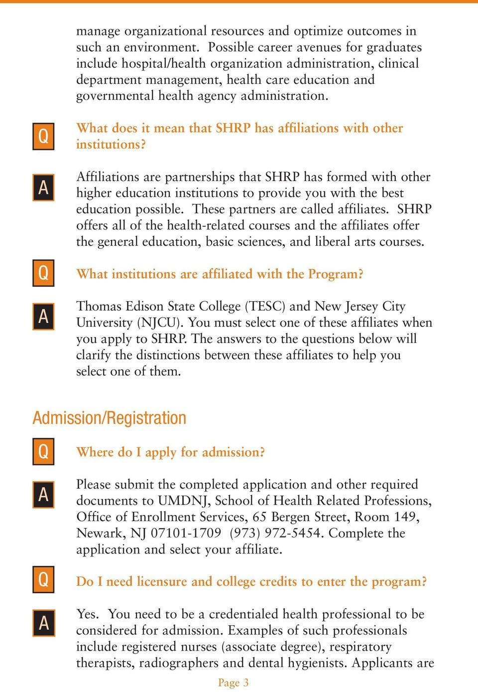 What does it mean that SHRP has affiliations with other institutions?