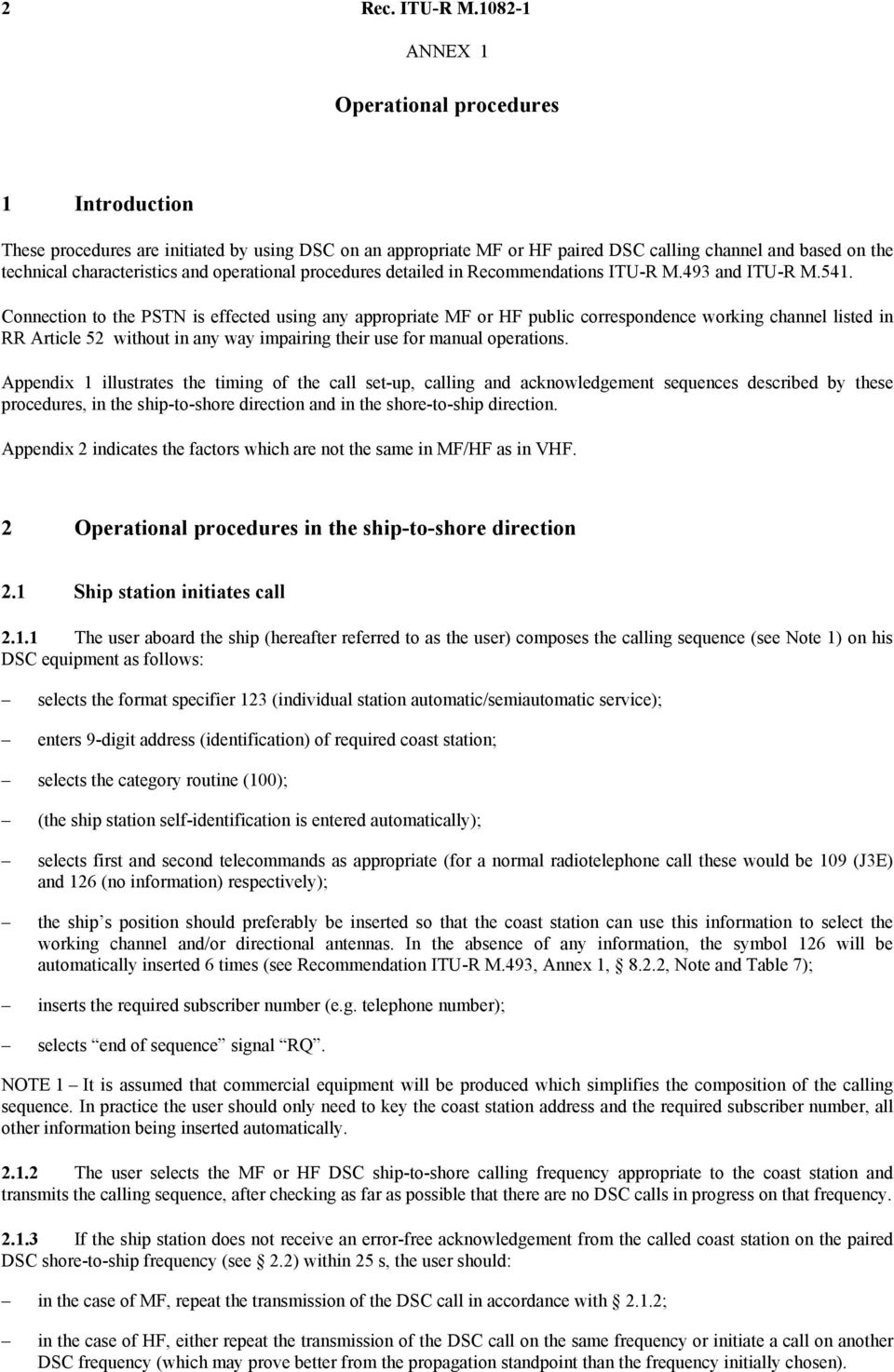 operational procedures detailed in Recommendations ITU-R M.493 and ITU-R M.541.