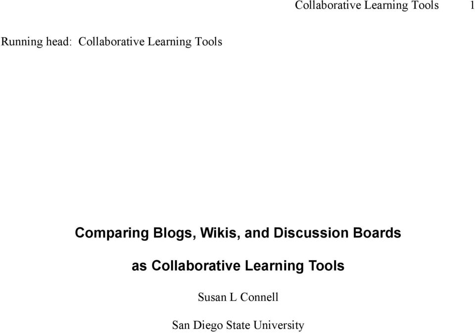 Wikis, and Discussion Boards as Collaborative