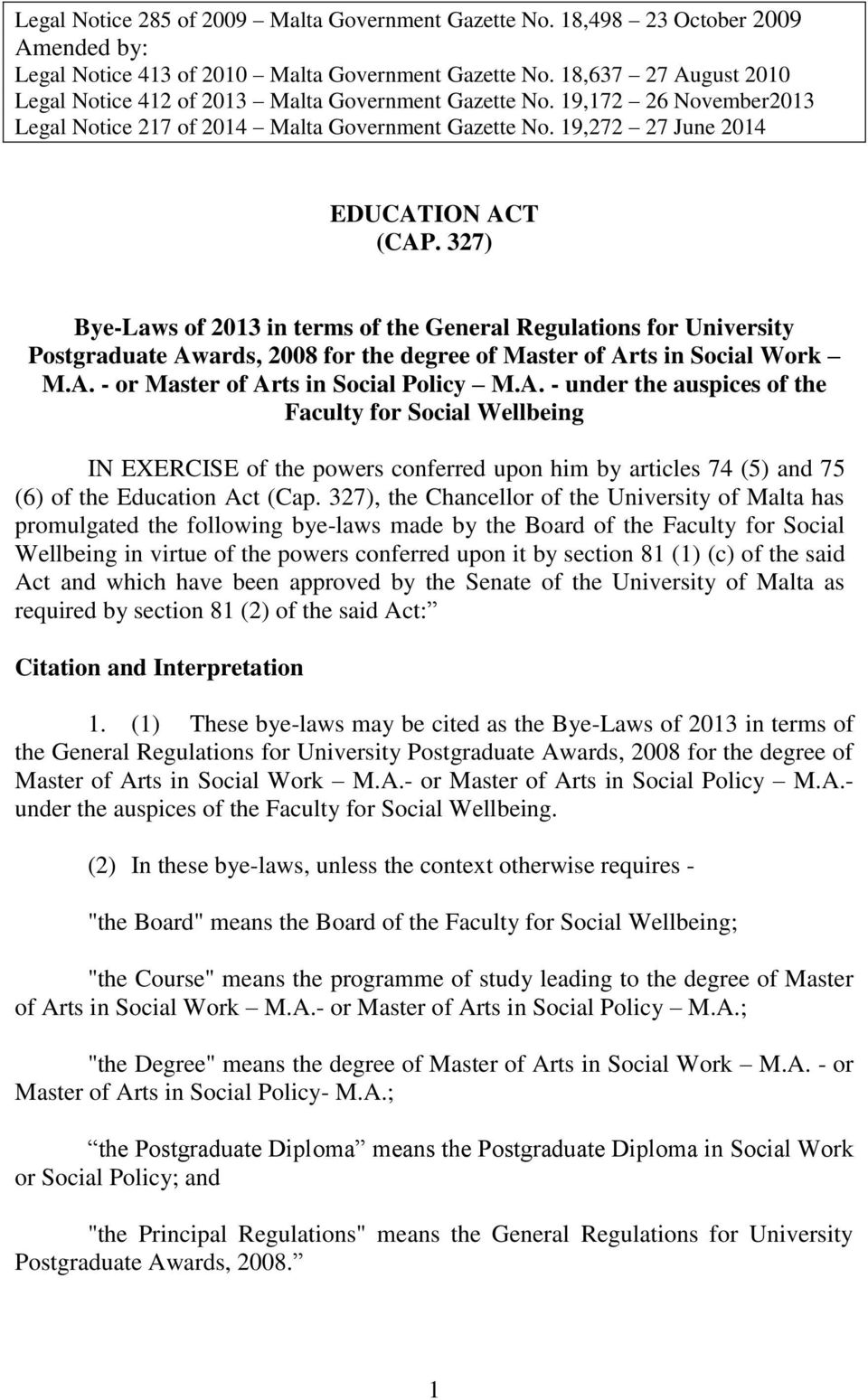 327) Bye-Laws of 2013 in terms of the General Regulations for University Postgraduate Aw