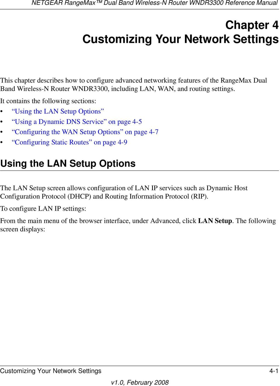 It contains the following sections: Using the LAN Setup Options Using a Dynamic DNS Service on page 4-5 Configuring the WAN Setup Options on page 4-7 Configuring Static Routes on page 4-9