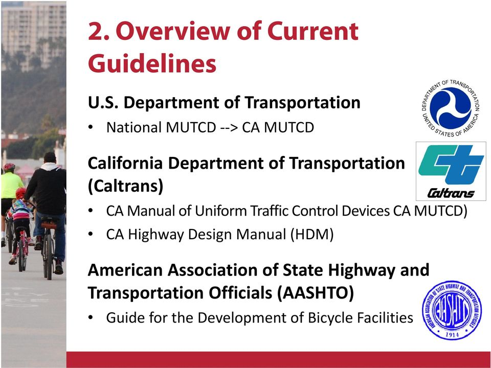 Transportation (Caltrans) CA Manual of Uniform Traffic Control Devices CA MUTCD) CA