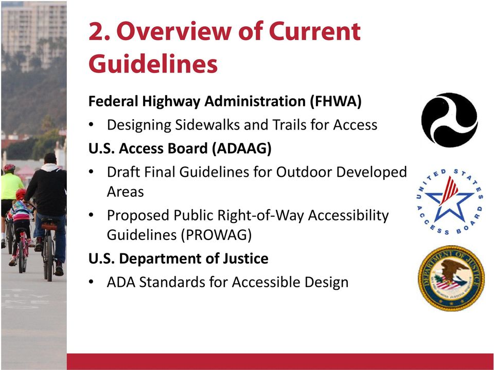 dewalks and Trails for Access U.S.