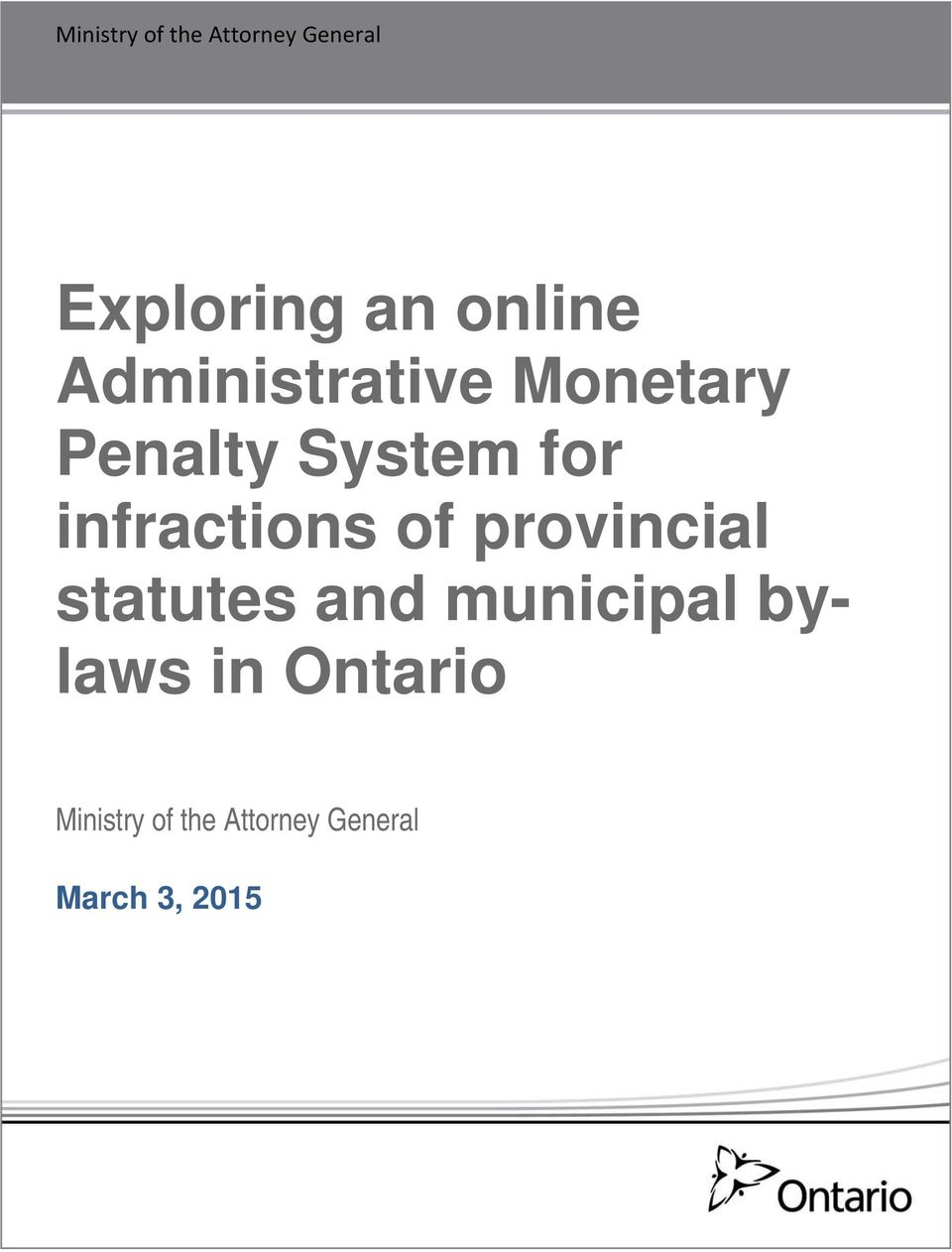 infractions of provincial statutes and municipal