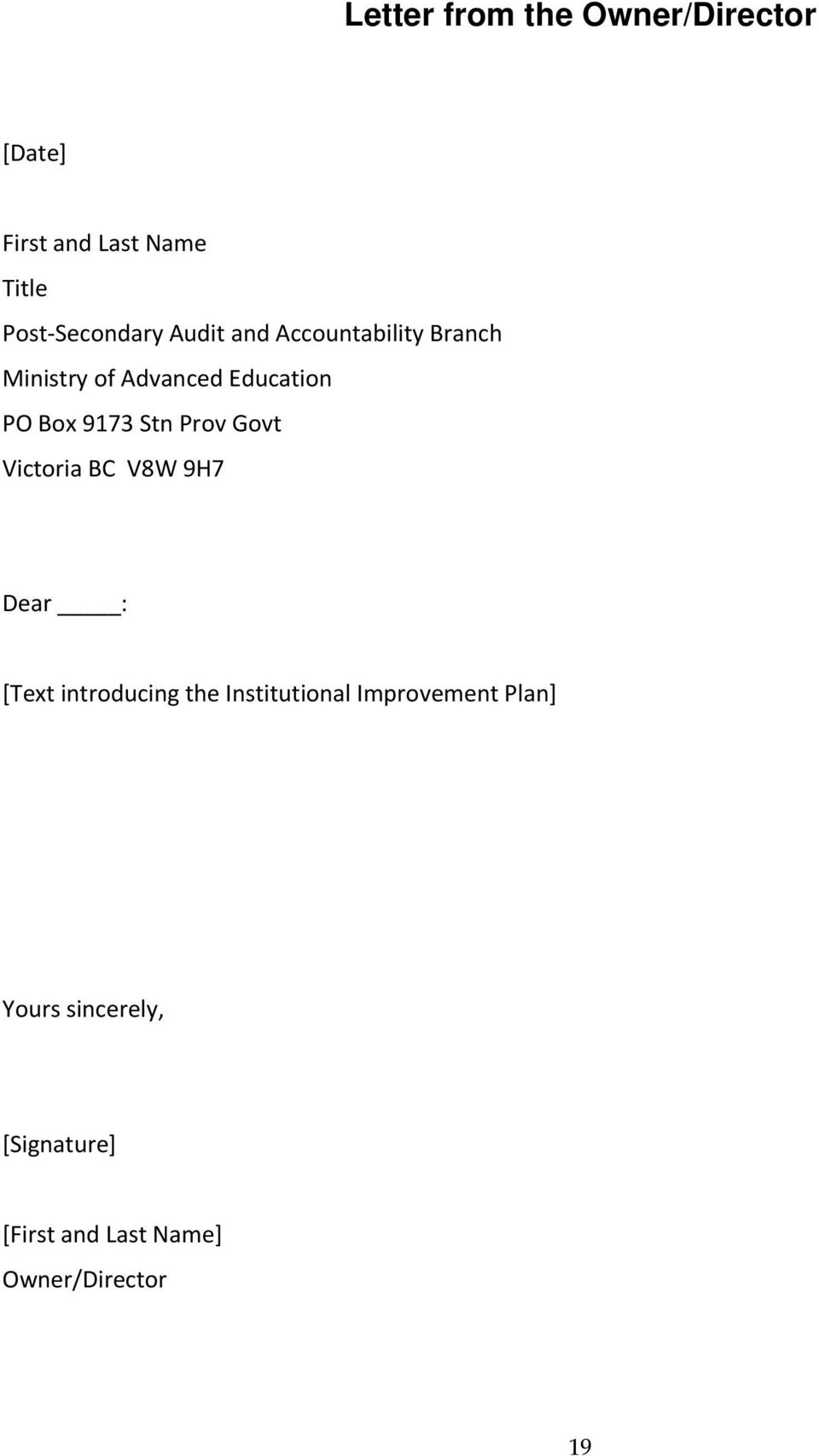 Prov Govt Victoria BC V8W 9H7 Dear : [Text introducing the Institutional