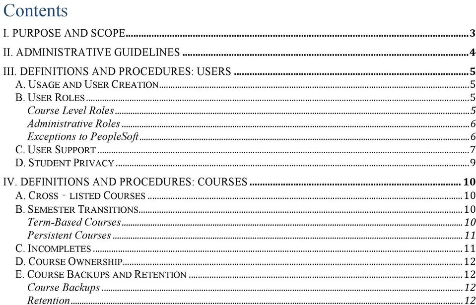 STUDENT PRIVACY... 9 IV. DEFINITIONS AND PROCEDURES: COURSES... 10 A. CROSS LISTED COURSES... 10 B. SEMESTER TRANSITIONS.