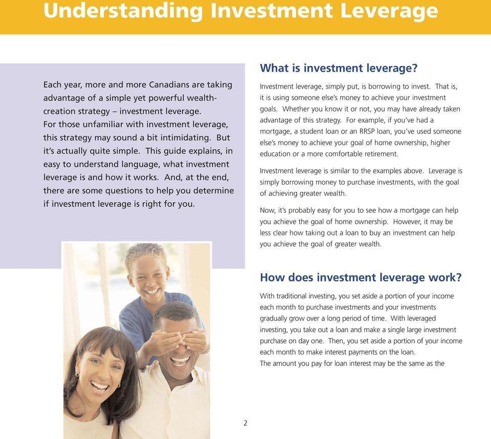 This guide explains, in easy to understand language, what investment leverage is and how it works.