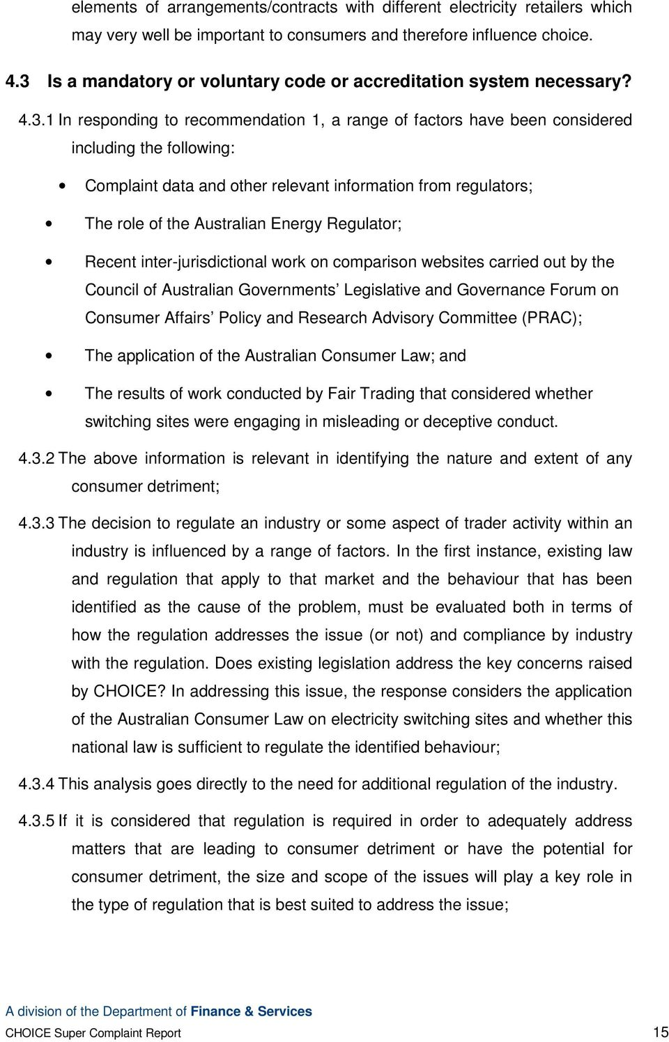 other relevant information from regulators; The role of the Australian Energy Regulator; Recent inter-jurisdictional work on comparison websites carried out by the Council of Australian Governments