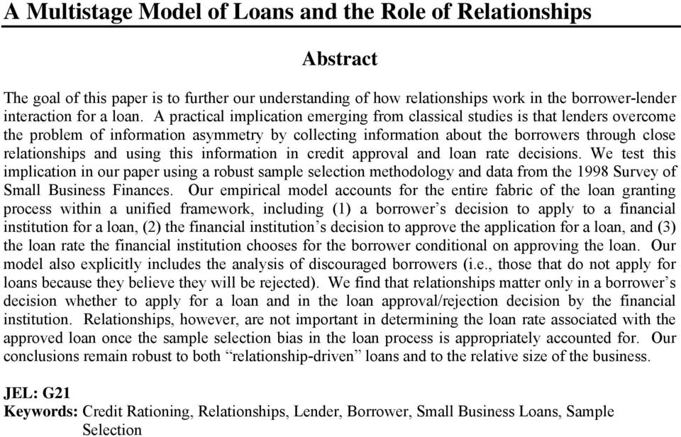 n credt approval and loan rate decsons. We test ths mplcaton n our paper usng a robust sample selecton methodology and data from the 998 Survey of Small Busness Fnances.
