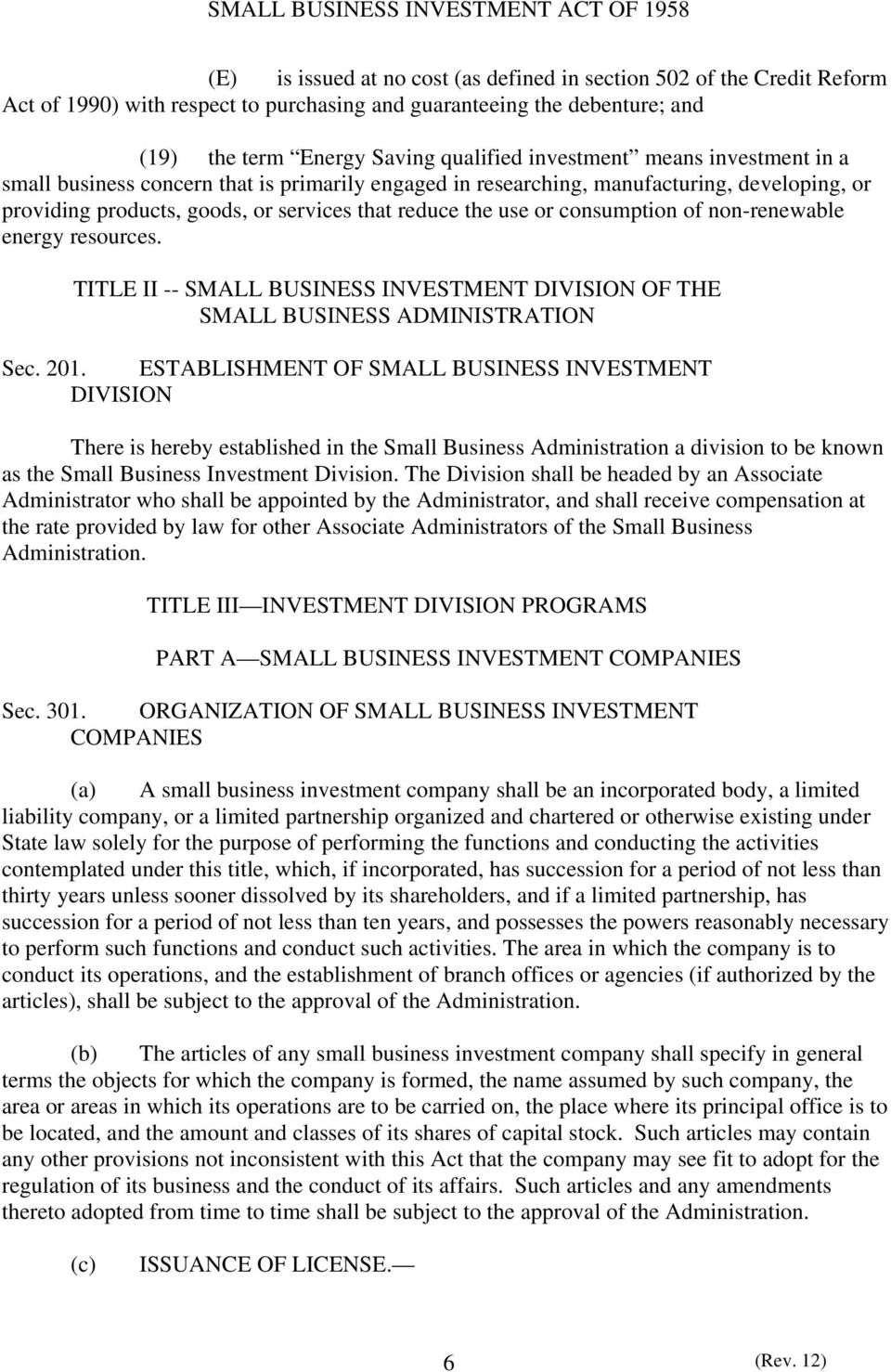 non-renewable energy resources. TITLE II -- SMALL BUSINESS INVESTMENT DIVISION OF THE SMALL BUSINESS ADMINISTRATION Sec. 201.