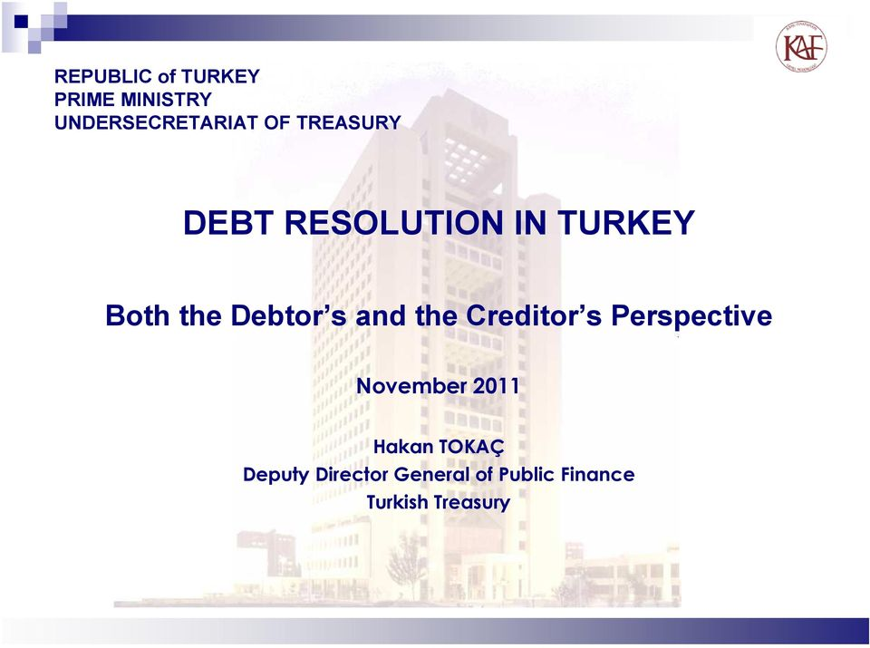 and the Creditor s Perspective November 2011 Hakan