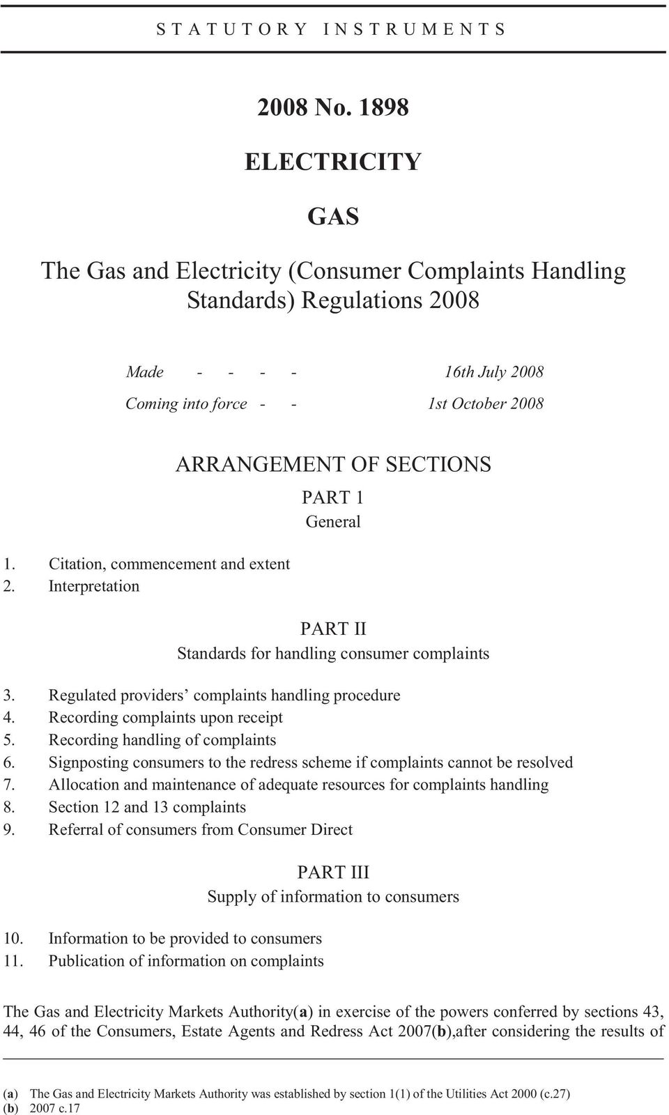 Citation, commencement and extent 2. Interpretation ARRANGEMENT OF SECTIONS PART 1 General PART II Standards for handling consumer complaints 3. Regulated providers complaints handling procedure 4.