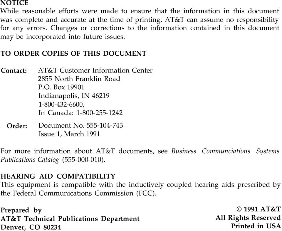 TO ORDER COPIES OF THIS DOCUMENT Contact: AT&T Customer Information Center 2855 North Franklin Road P.O. Box 19901 Indianapolis, IN 46219 1-800-432-6600, In Canada: 1-800-255-1242 Order: Document No.