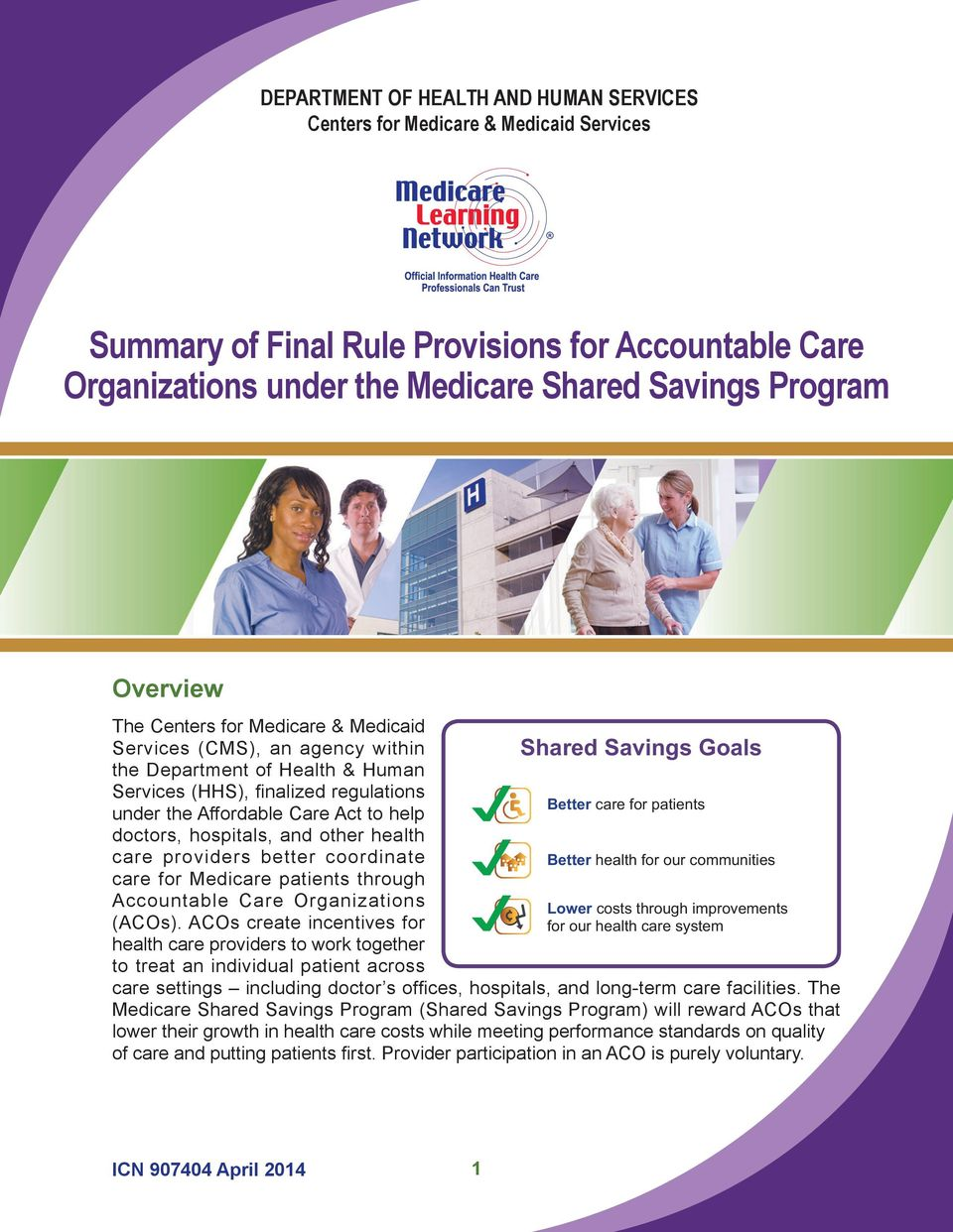 for Medicare patients through Accountable Care Organizations (ACOs).