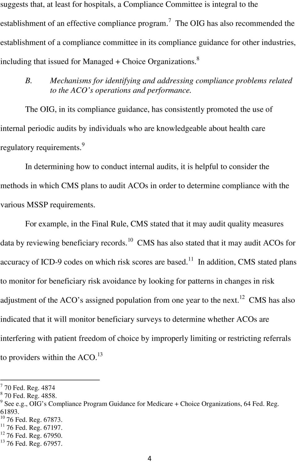 Mechanisms for identifying and addressing compliance problems related to the ACO s operations and performance.