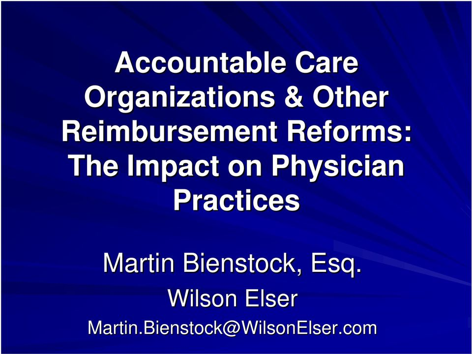 Physician Practices Martin Bienstock,
