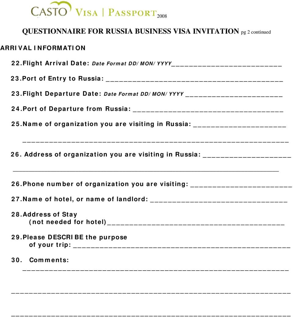 Port of Departure from Russia: 25. Name of organization you are visiting in Russia: 26.
