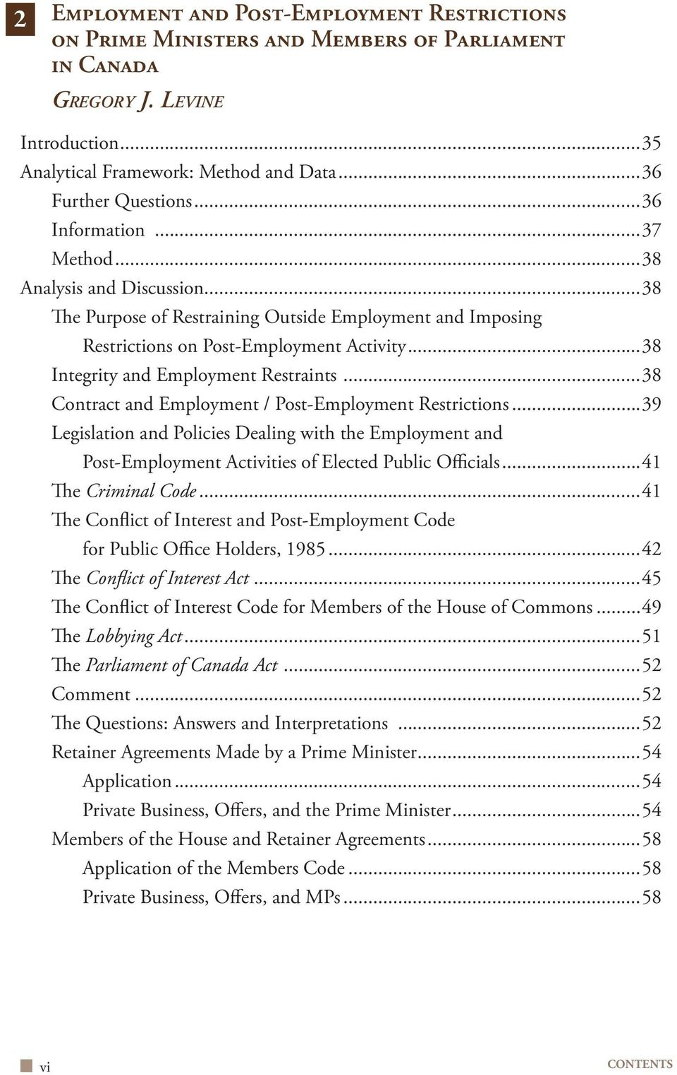 ..38 Integrity and Employment Restraints...38 Contract and Employment / Post-Employment Restrictions.