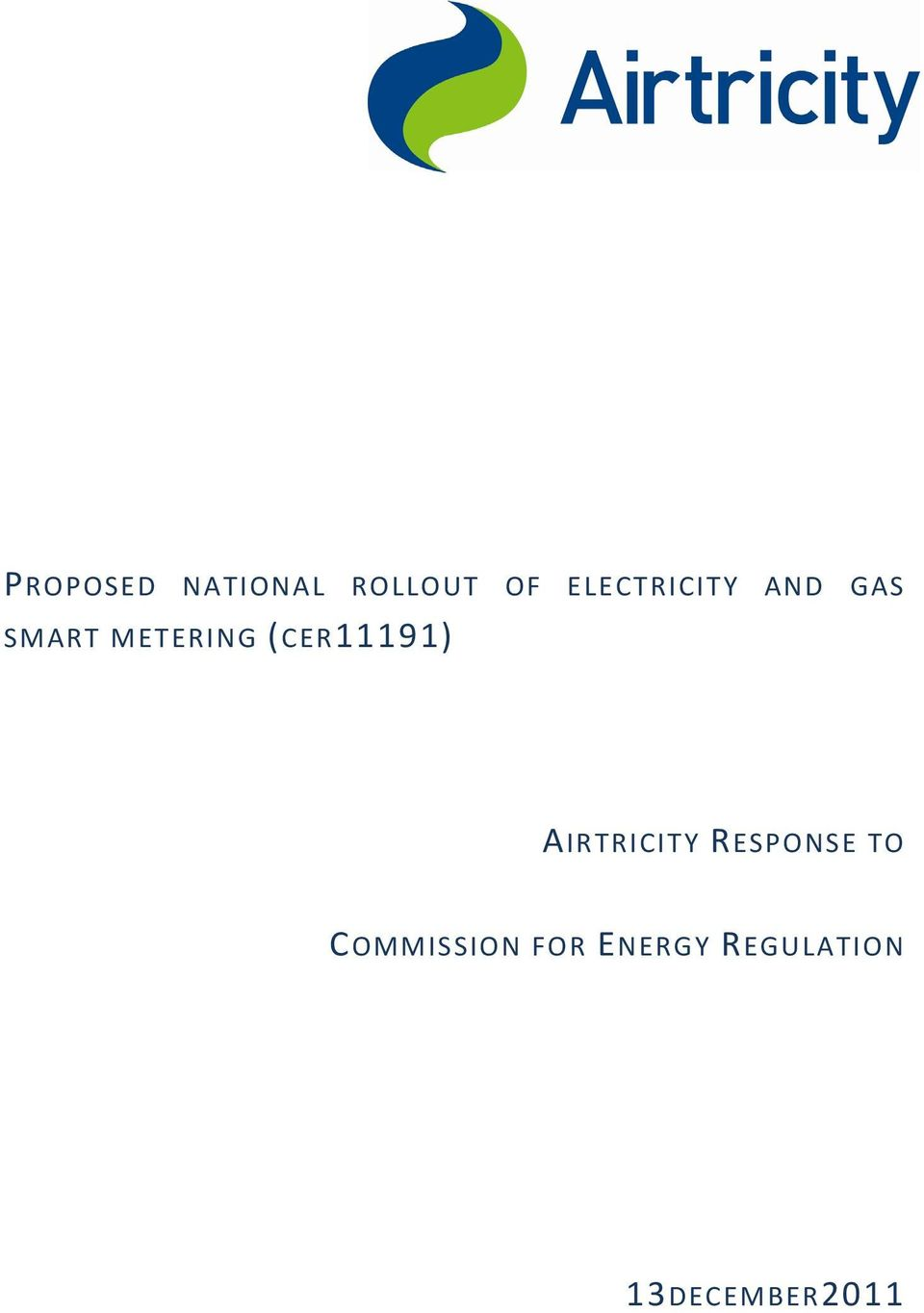 (CER11191) AIRTRICITY RESPONSE TO