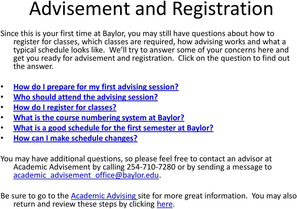 How do I prepare for my first advising session? Who should attend the advising session? How do I register for classes? What is the course numbering system at Baylor?
