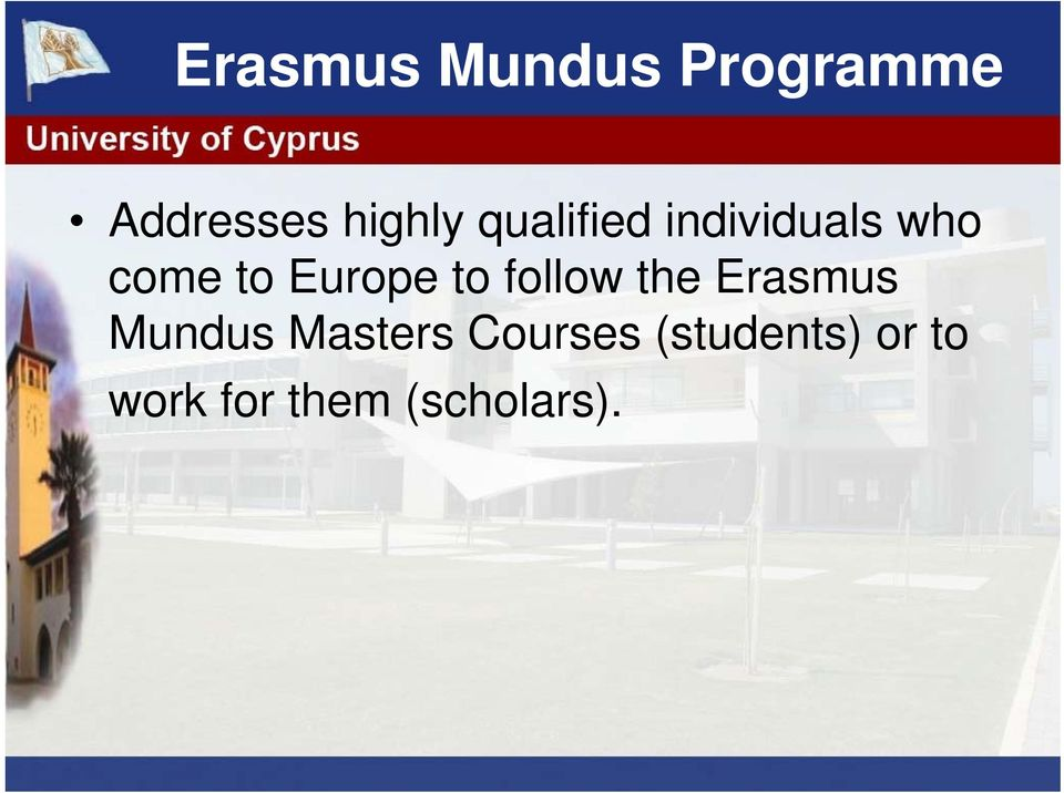 follow the Erasmus Mundus Masters
