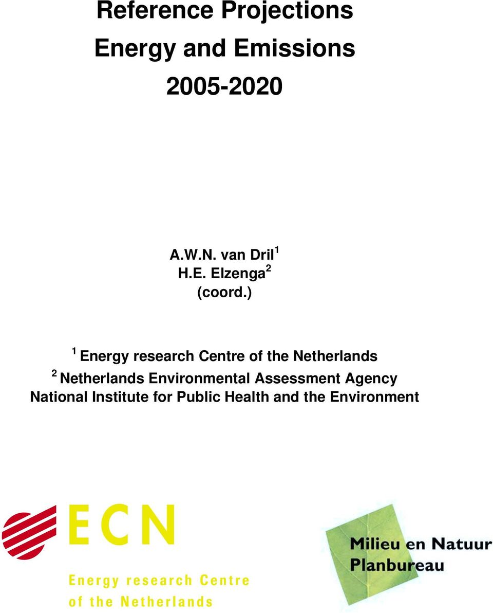 ) 1 Energy research Centre of the Netherlands 2 Netherlands