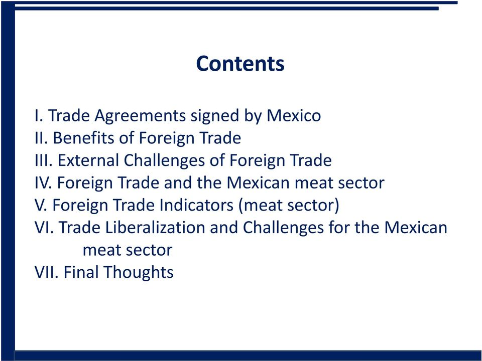 Foreign Trade and the Mexican meat sector V.