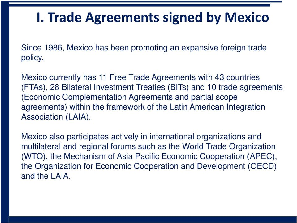 Agreements and partial scope agreements) within the framework of the Latin American Integration Association (LAIA).