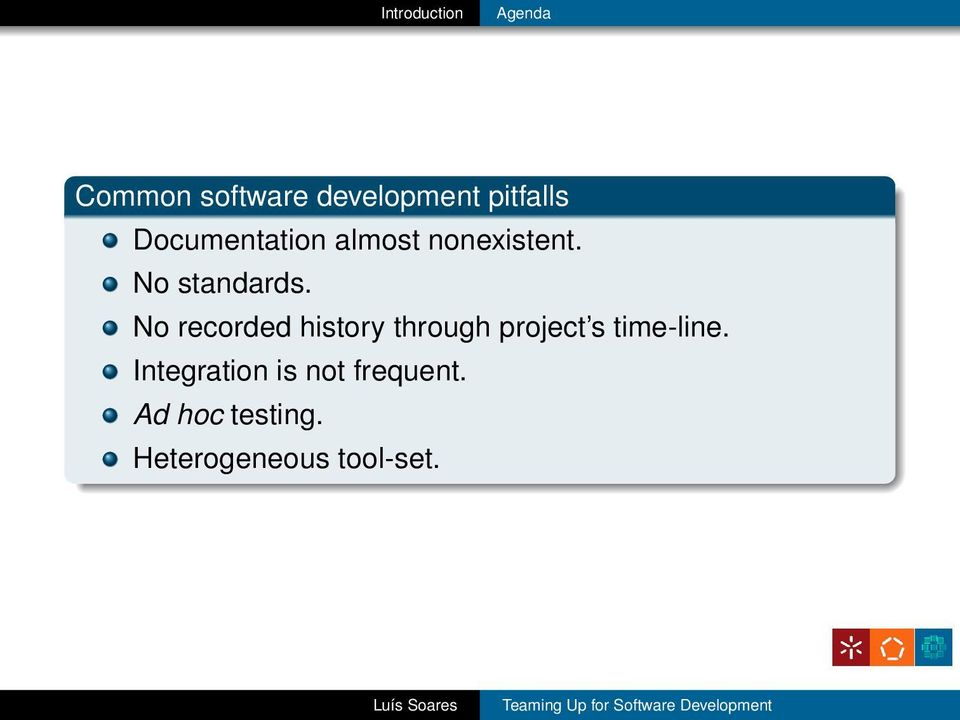 No recorded history through project s time-line.