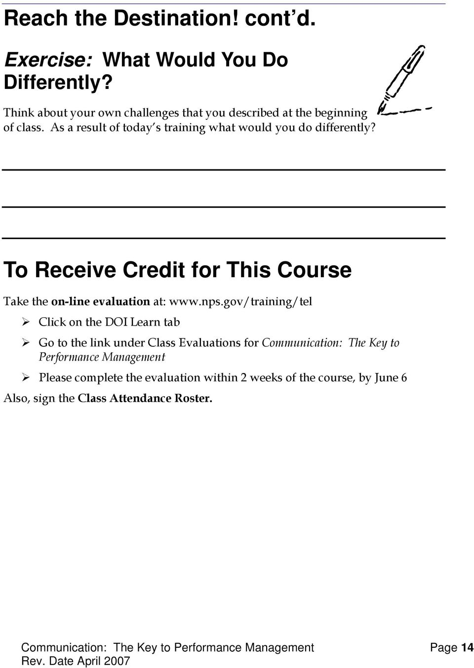 To Receive Credit for This Course Take the on-line evaluation at: www.nps.