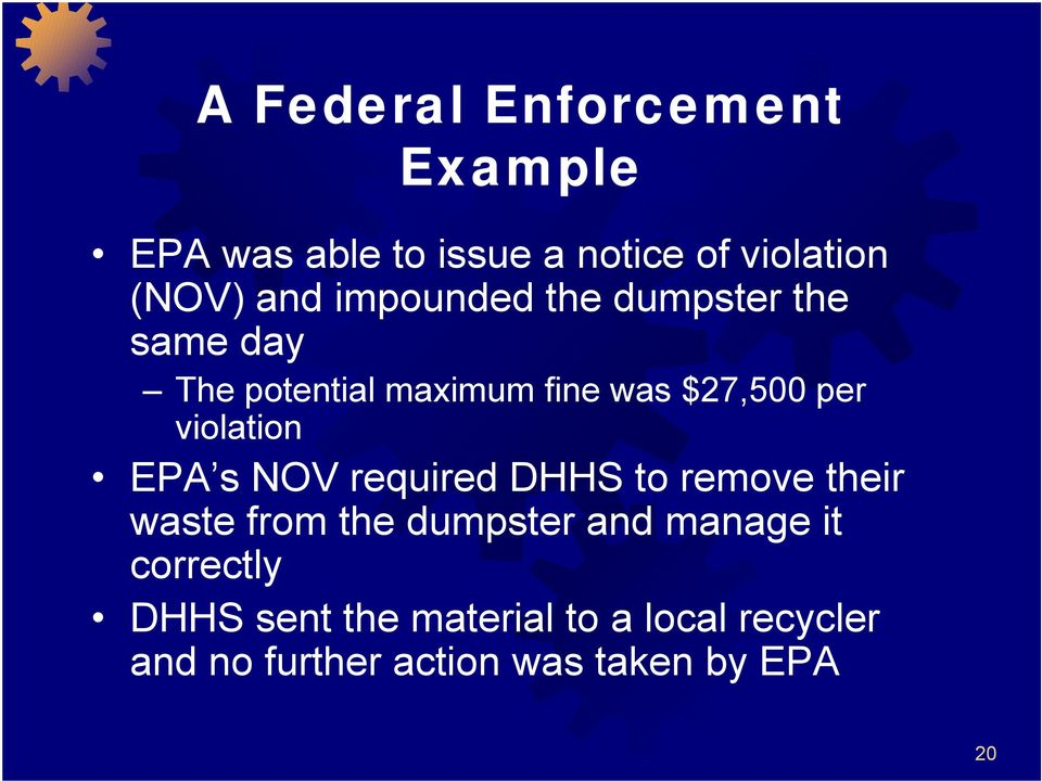 violation EPA s NOV required DHHS to remove their waste from the dumpster and manage