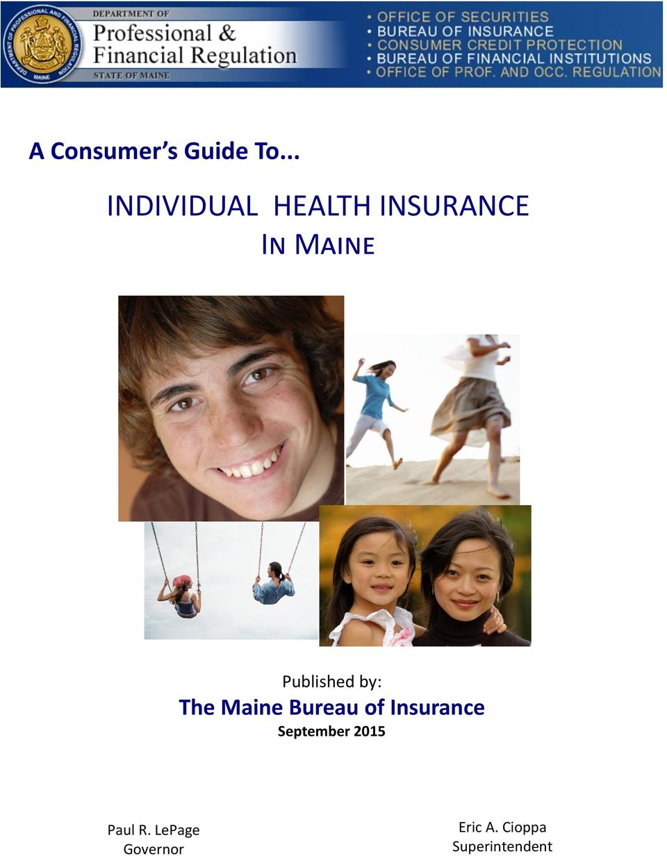 Published by: The Maine Bureau of Insurance
