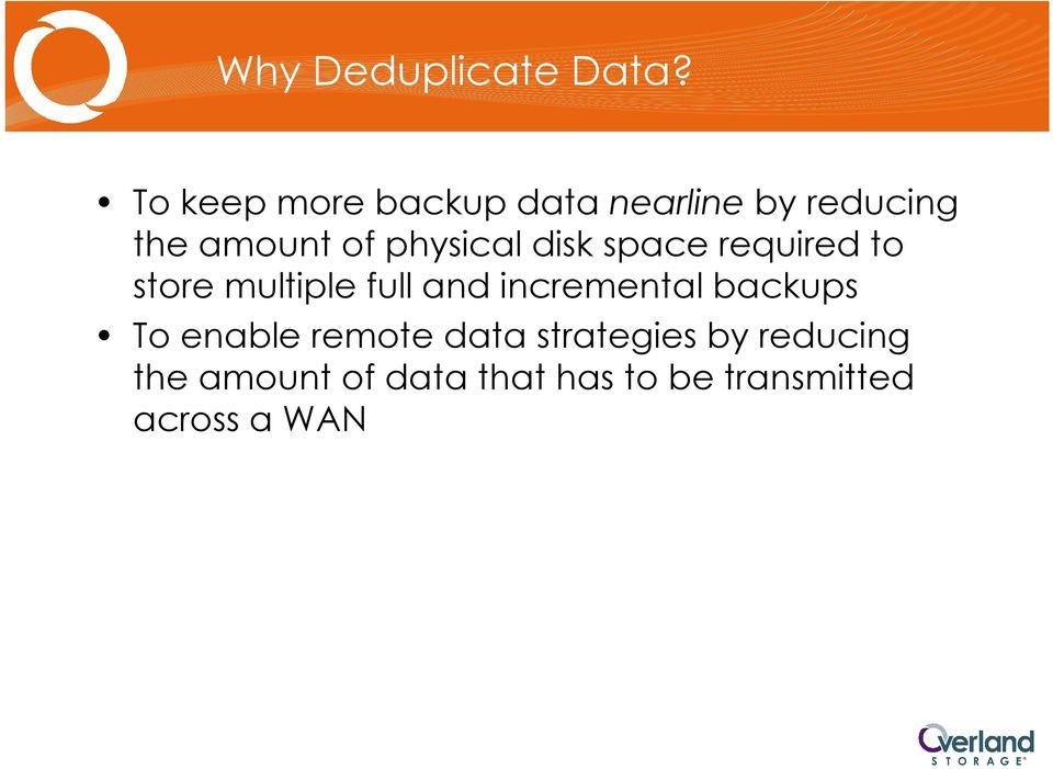 physical disk space required to store multiple full and