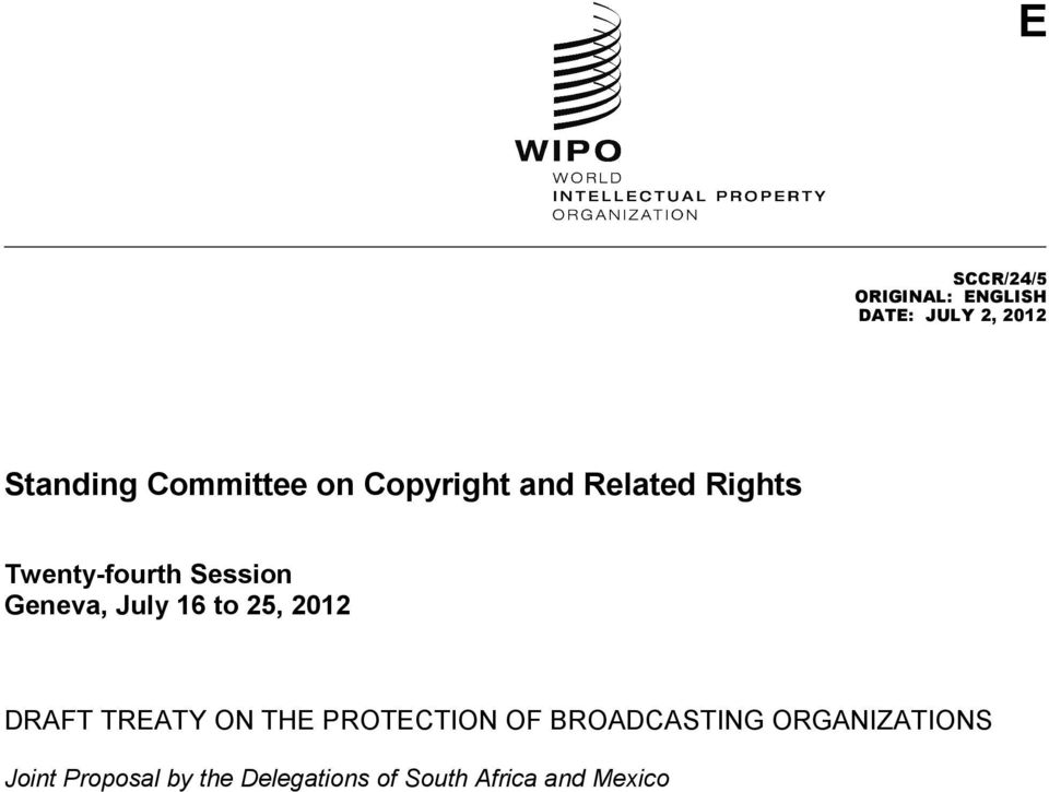 16 to 25, 2012 DRAFT TREATY ON THE PROTECTION OF BROADCASTING