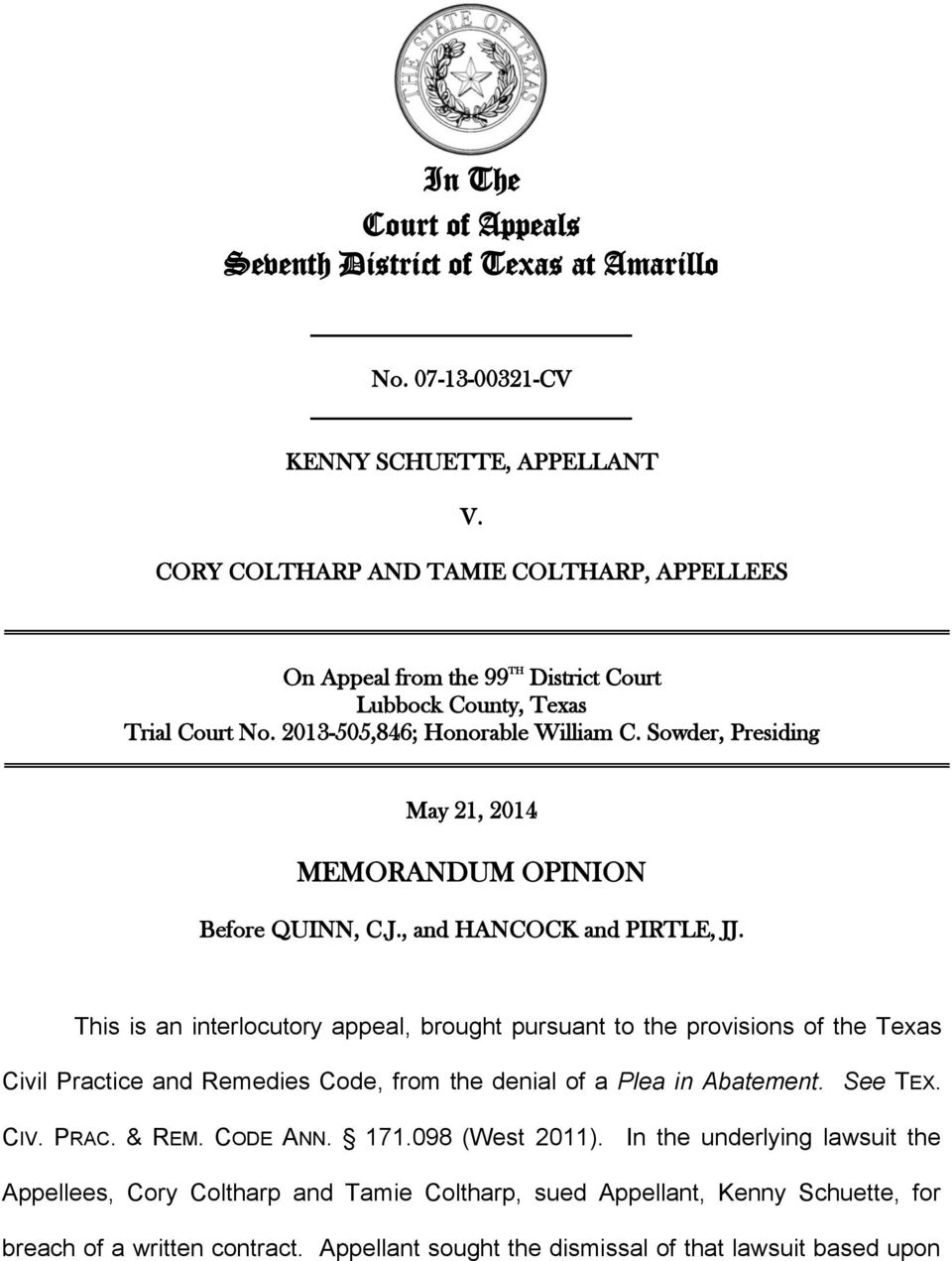Sowder, Presiding May 21, 2014 MEMORANDUM OPINION Before QUINN, C.J., and HANCOCK and PIRTLE, JJ.