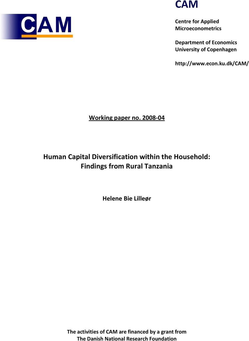 2008-04 Human Capital Diversification within the Household: Findings from Rural