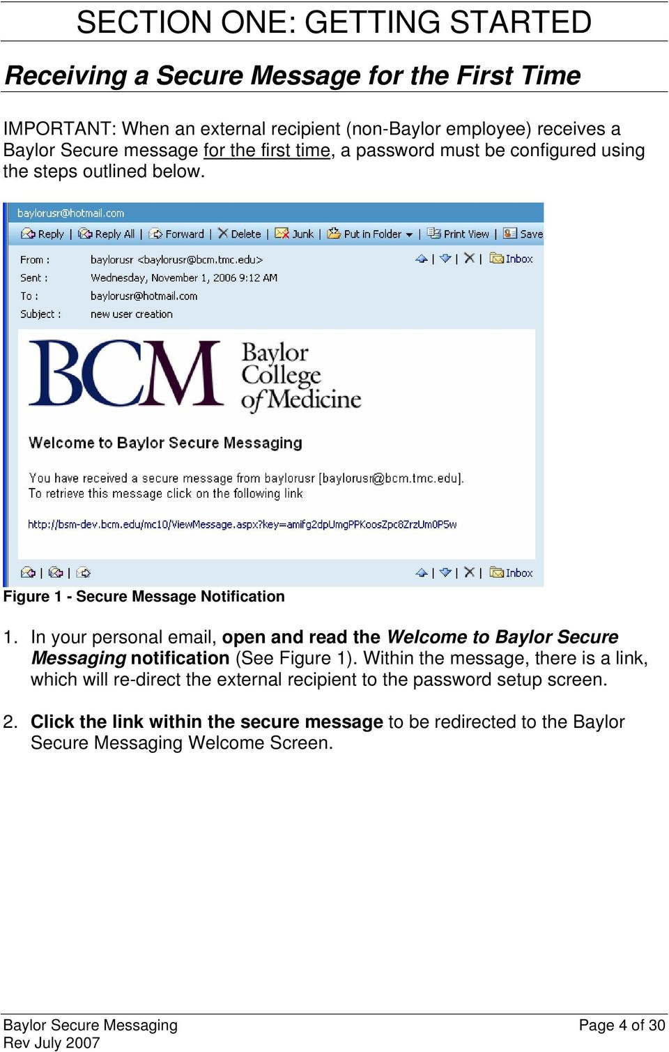 In your personal email, open and read the Welcome to Baylor Secure Messaging notification (See Figure 1).
