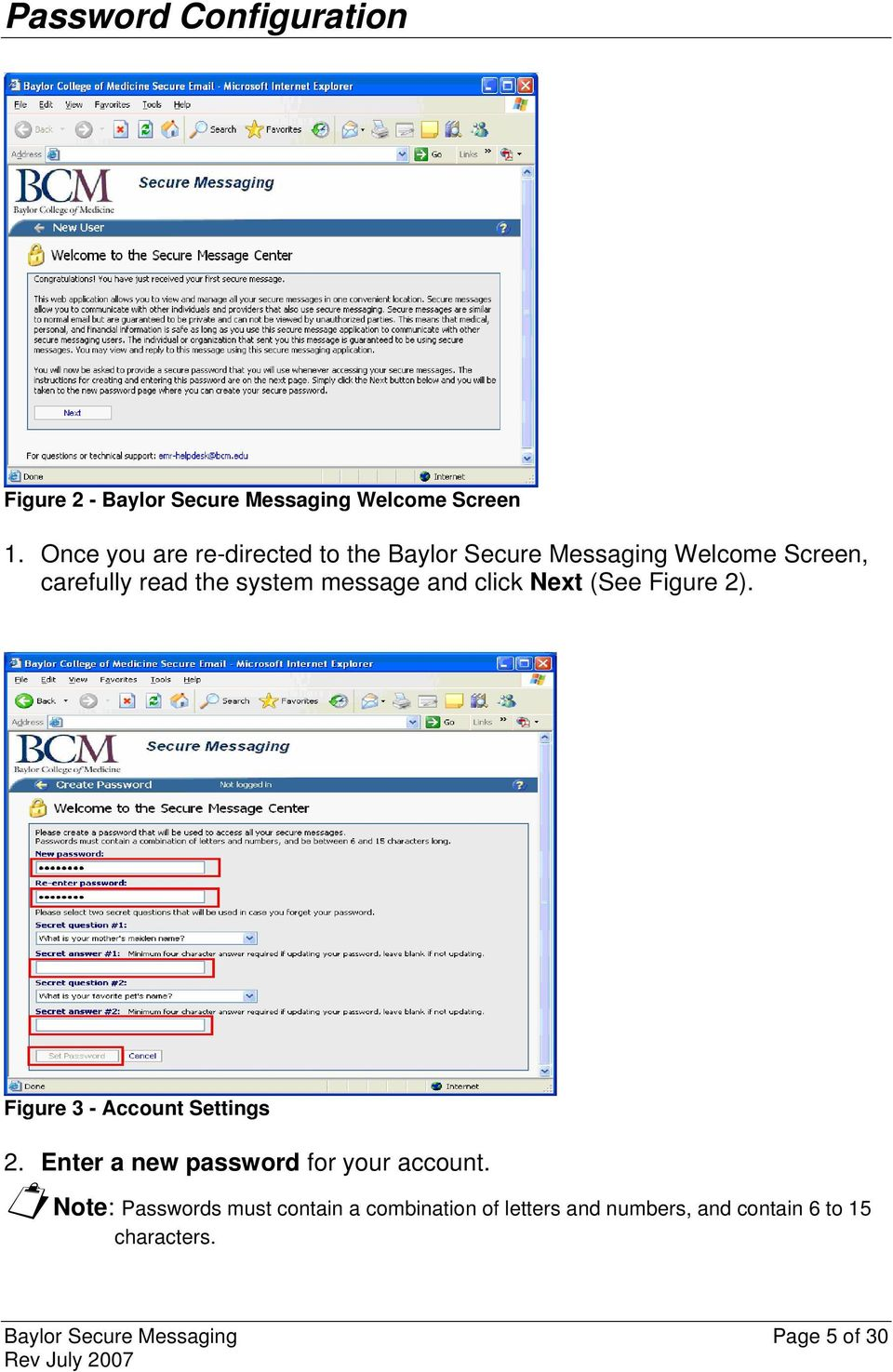 message and click Next (See Figure 2). Figure 3 - Account Settings 2.