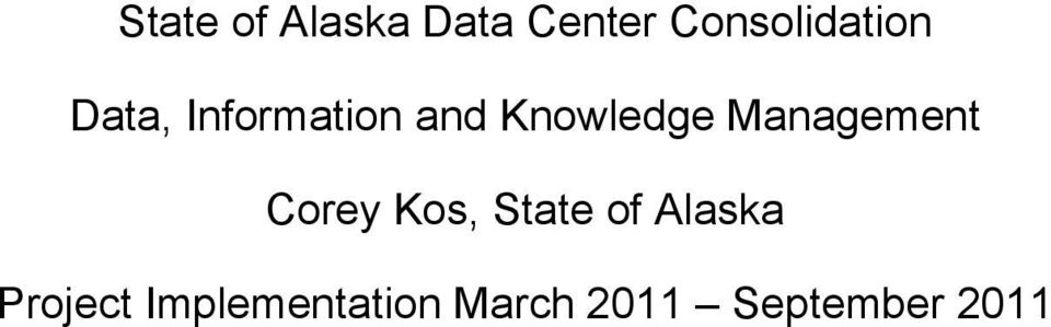 Knowledge Management Corey Kos, State