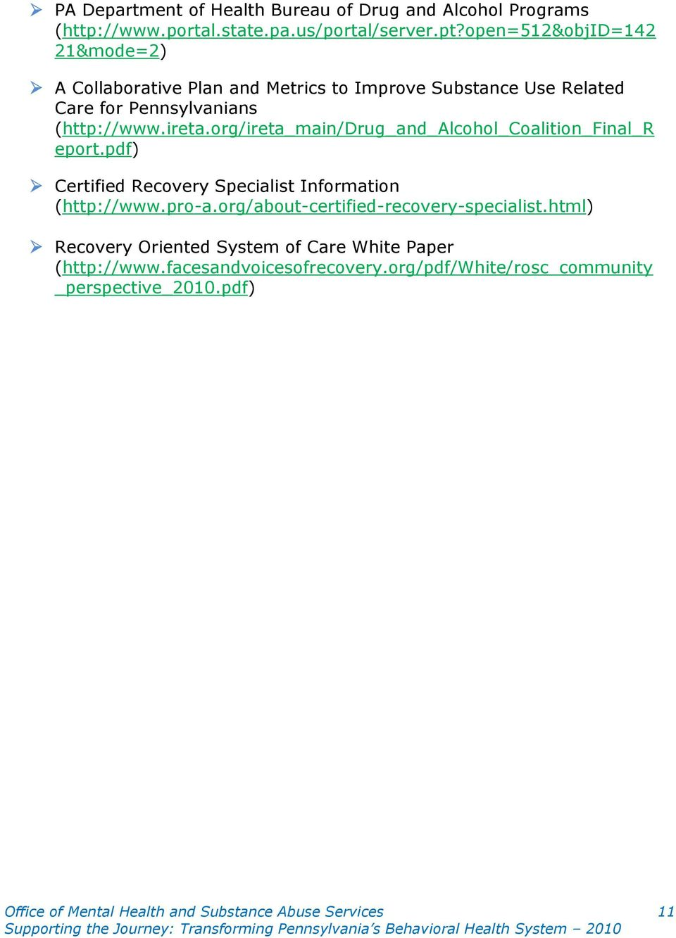 org/ireta_main/drug_and_alcohol_coalition_final_r eport.pdf) Certified Recovery Specialist Information (http://www.pro-a.