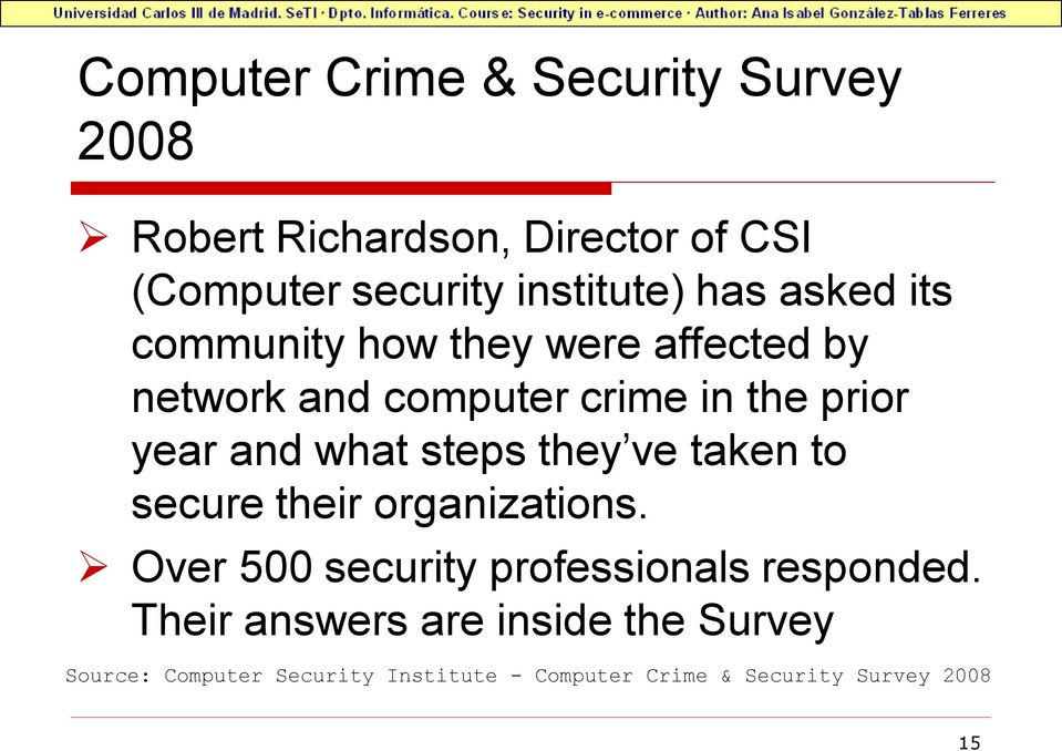 steps they ve taken to secure their organizations. Over 500 security professionals responded.